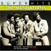Super Hits – The Manhattans