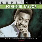 Johnnie Taylor – Super Hits