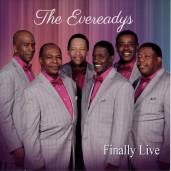 The Evereadys – Finally Live