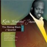 Keith Wonderboy Johnson Presents…The Rising Stars of Quartet Vol. 1