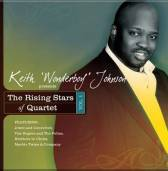 Keith Wonderboy Johnson Presents…The Rising Stars of Quartet Vol. 1