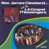 James Cleveland & The L.A. Gospel Messengers