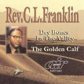 Dry Bones In The Valley – Golden Calf