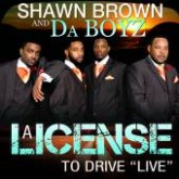 "A License To Drive ""LIVE"""