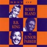 The Best Of Bobby Bland , B. B. King, Little Junior Parker