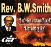 You've Got What You Wanted – Faith Tried By Fire