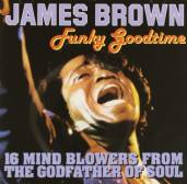 James Brown – Funky Goodtime