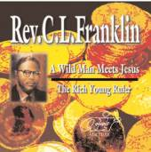 A Wild Man Meets Jesus – The Rich Young Ruler