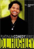 Platinum Comedy Series: D.L. Hughley