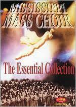 "The Mississippi Mass Choir ""The Essential Choir"""