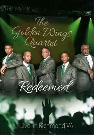 "The Golden Wings Quartet ""Redeemed"""