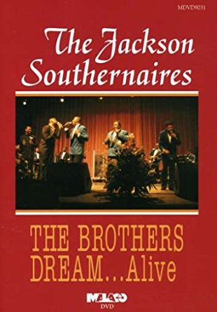 "The Jackson Southernaires ""The Brothers Dream Alive"""