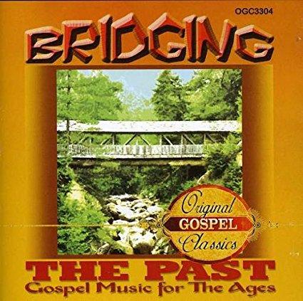 Bridging The Past