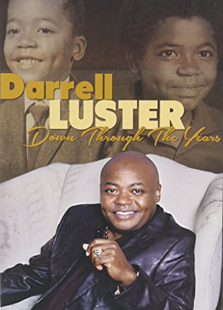 "Darrell Luster ""Down Through The Years"""