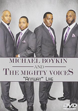 "Michael Boykin & The Mighty Voices ""Anyway"" Live"