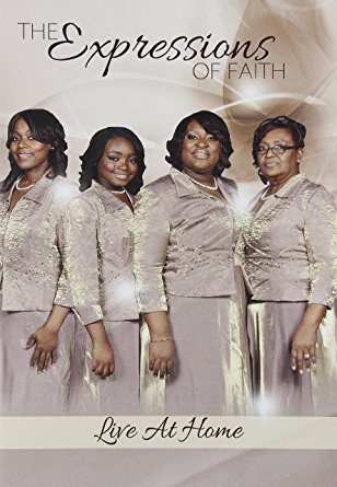 "The Expressions of Faith ""Live At Home"""
