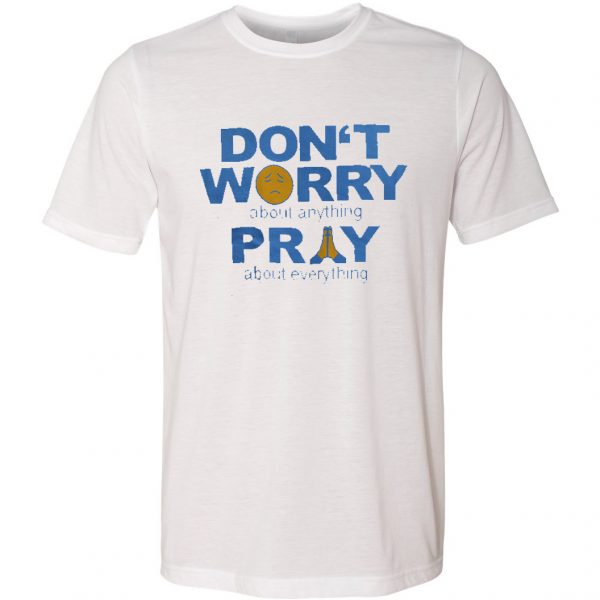 DontWorryPray(White)