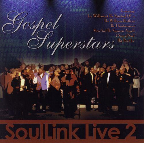 """Soullink Live 2 """"Gospel Superstars"""""""