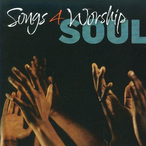 "Songs 4 Worship ""Soul"""