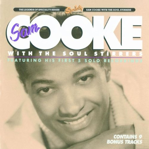 Sam Cooke and The Original Soul Stirrers