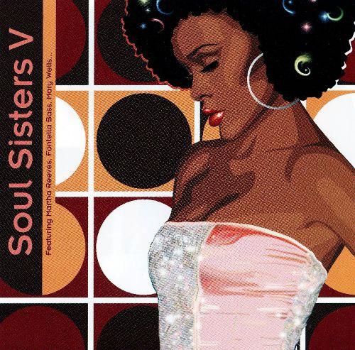 Soul Sisters Vol. 5