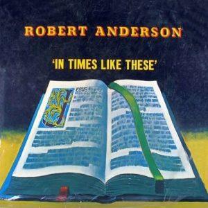 SAV14073_RobertAnderson_InTimesLikeThese