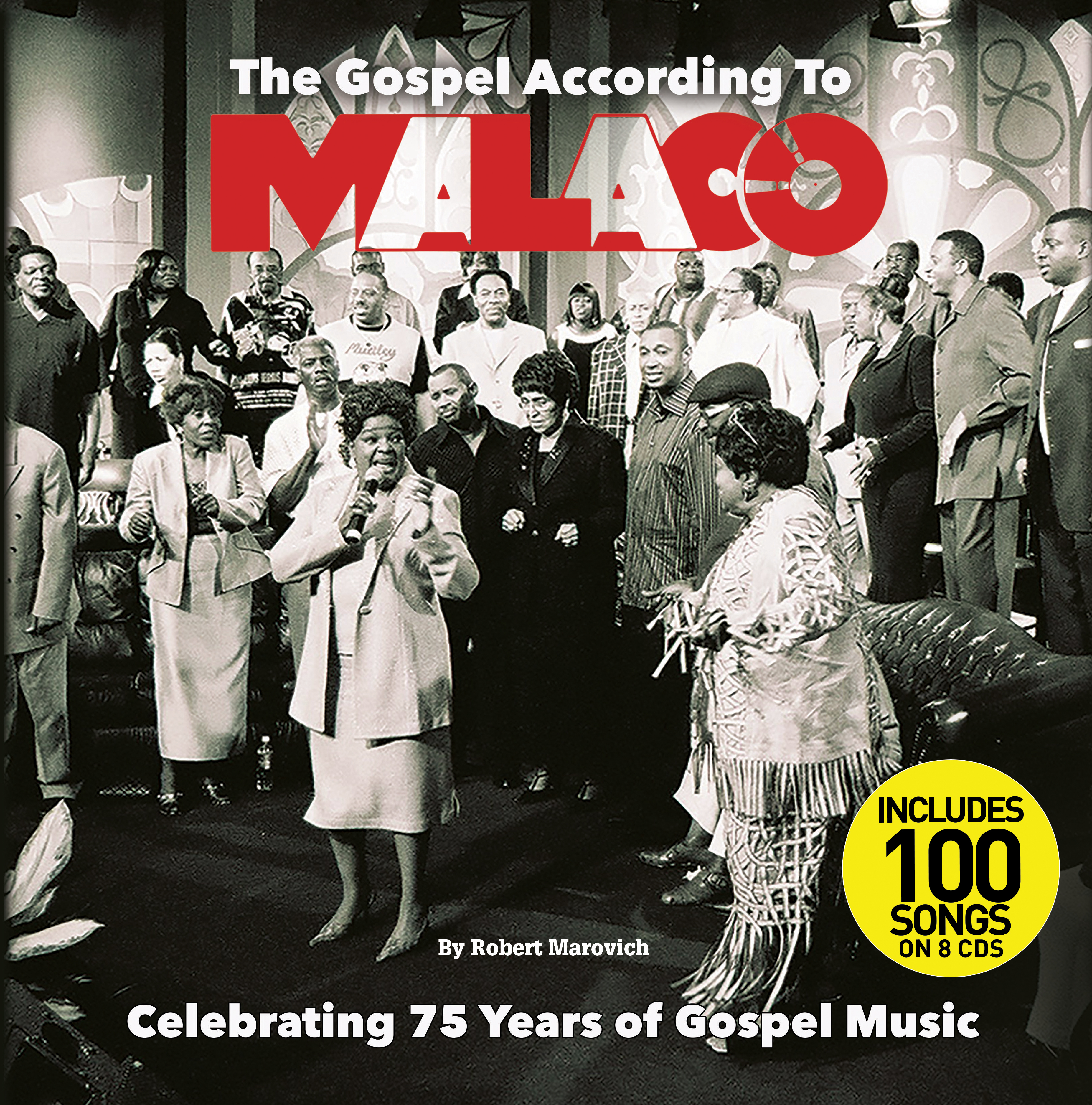 The Gospel According To Malaco: Celebrating 75 Years Of Gospel Music