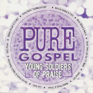 Pure Gospel Young Soldiers Of Praise