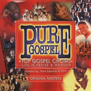 Pure Gospel Top Gospel Choirs
