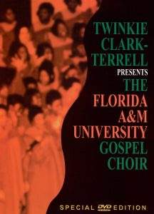 The Florida A&M University Gospel Choir DVD