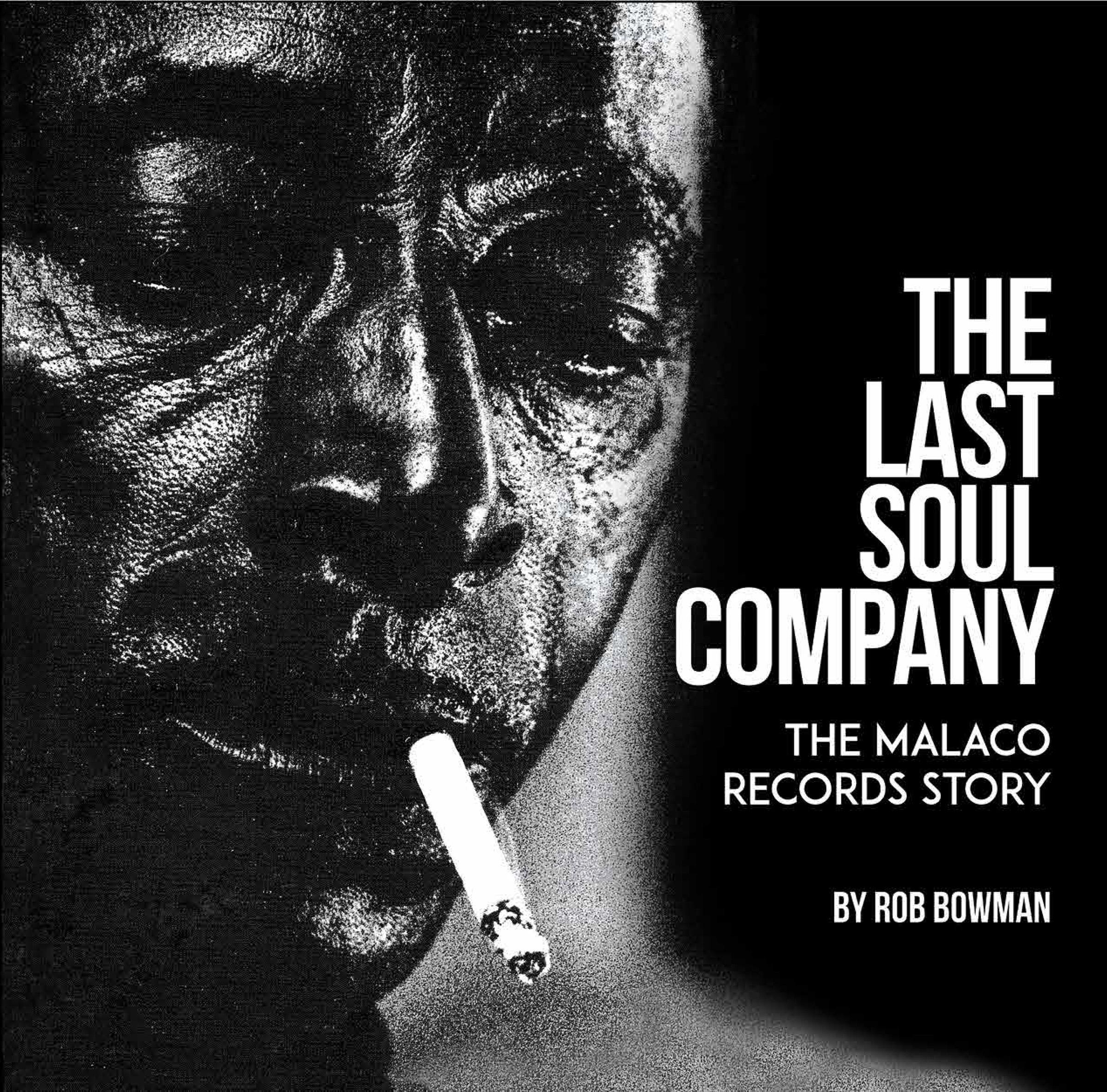 The Last Soul Company: The Malaco Records Story